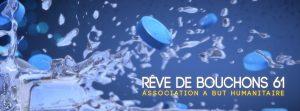 Rêve de Bouchons 61 :